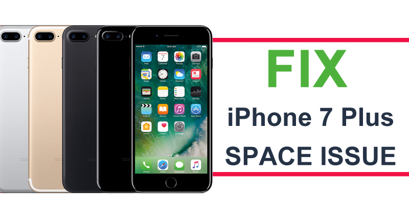 How To Fix The Space Issue On iPhone 7 Plus