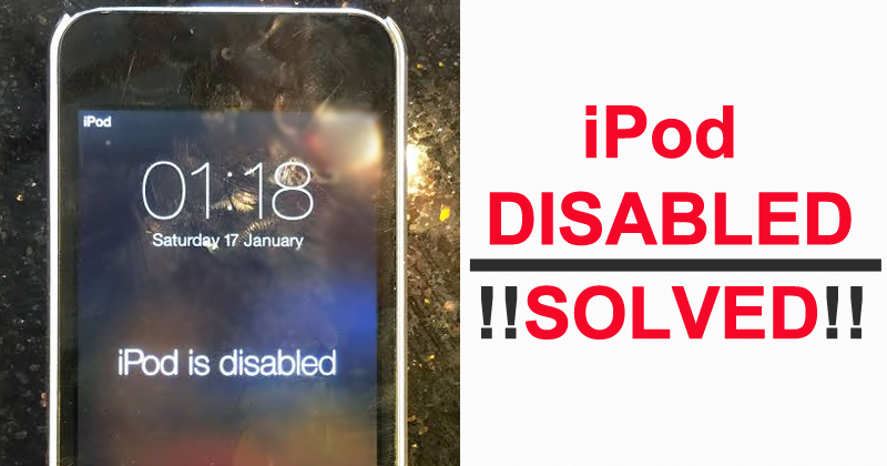 Fix iPod Is Disabled Connect To iTunes Issue