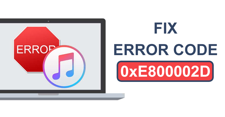 What Does Error Code 0xe800002d Mean & How To Fix It?