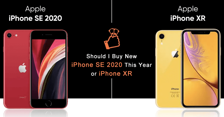Should I Buy New iPhone SE 2020 This Year or iPhone XR