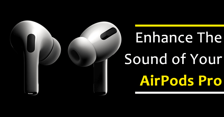 This New iOS 14 Feature Will Dramatically Enhance The Sound of Your AirPods Pro
